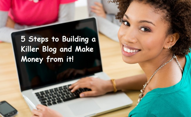Want to start a blog? Take my online blogging course first: 5 steps to building a killer blog and make money from it!