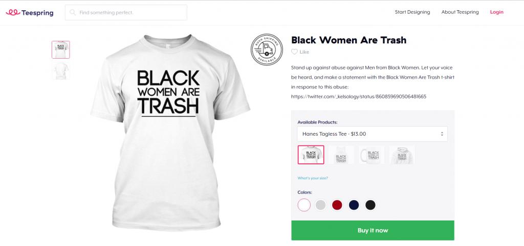 "Black man sells ""Black women are trash"" tee shirts and mugs. Get ..."